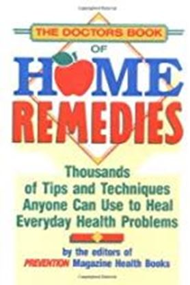 Picture of The Doctors Book of Home Remedies Thousands of Tips and Techniques Anyone Can Use to Heal Everyday Health Problems